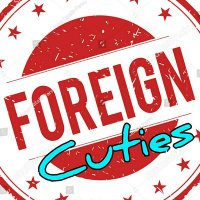 Foreign Cuties