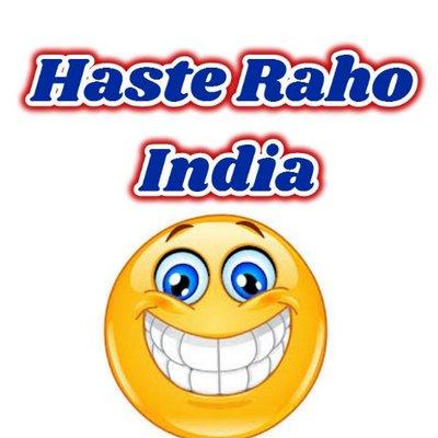 Haste Raho India