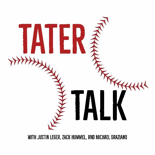 Tater Talk: A Baseball Podcast