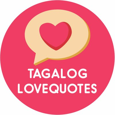 Pinoy Tagalog Love Quotes PinoyLoveQuote Twitter Magnificent Tagalog Love Quotes