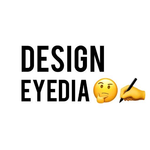 Design Eyedia 🤔✍️