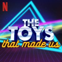 Toys That Made Us