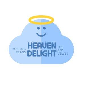 [  ☁  ] Heaven Delight