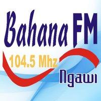 BAHANA 104.5 FM | NGAWI™