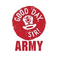 GoodDay, Sir! Army
