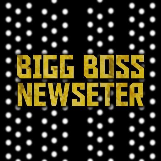 Bigg Boss Newseter