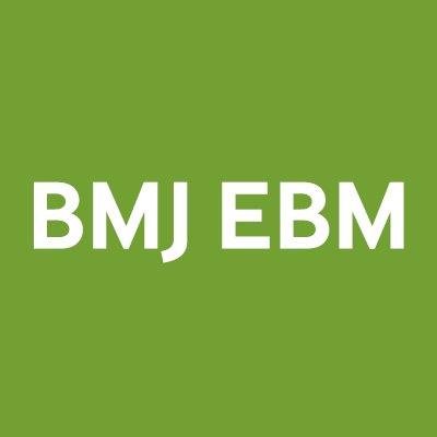 BMJ Evidence-Based Medicine (@BMJ_EBM) | Twitter