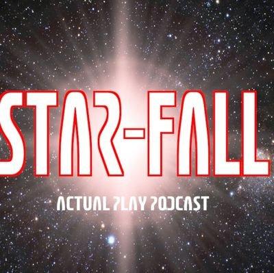 Star-Fall RPG podcast (Kevin C Mason)
