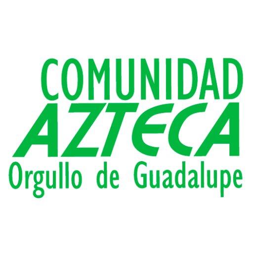#ComunidadAzteca
