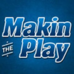 MakinThePlay | Social Profile