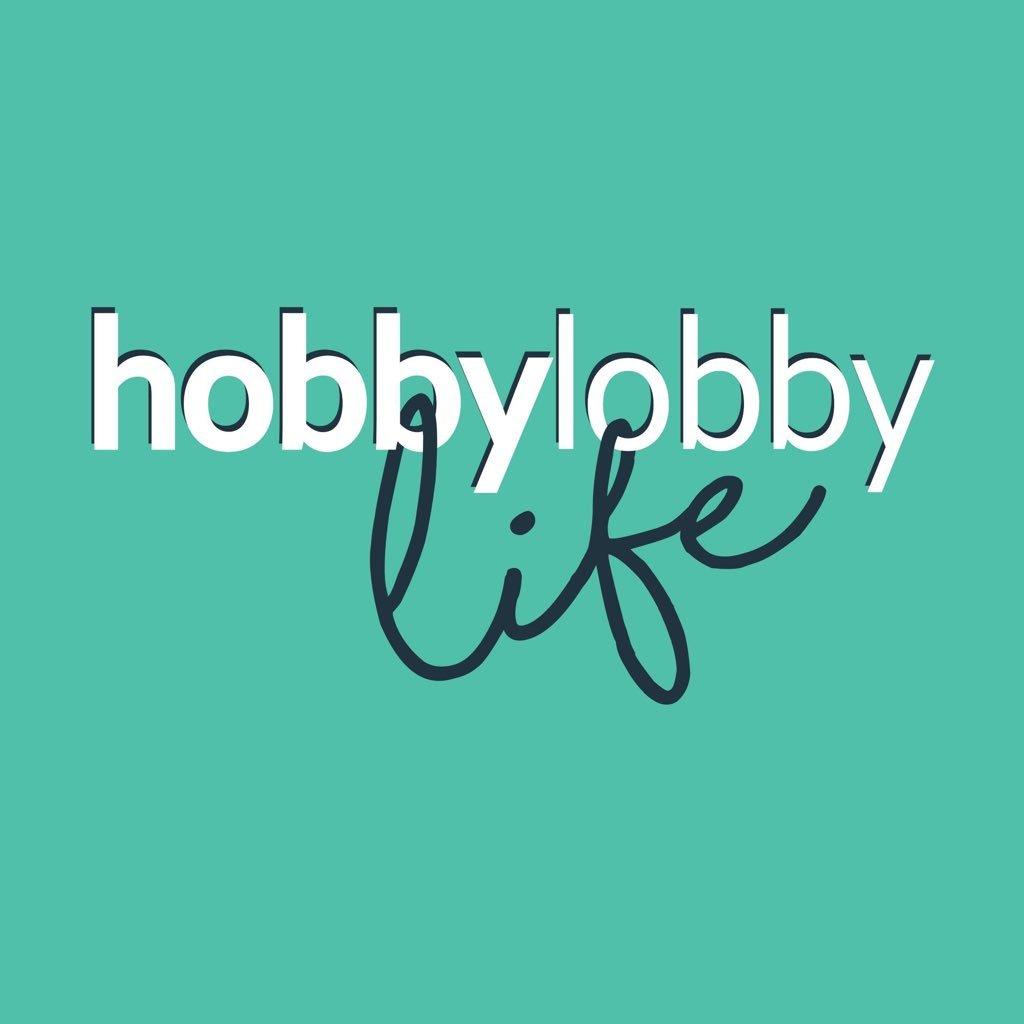 Hobby Lobby Life