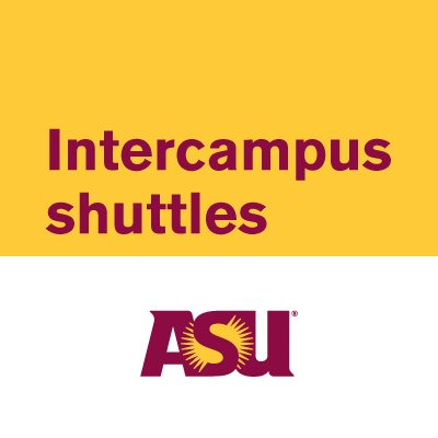 ASU Intercampus Shuttles (@asu2asuShuttles)   Twitter on