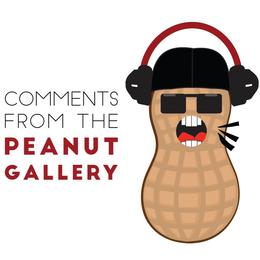Comments From The Peanut Gallery