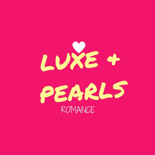 Luxe and Pearls Romance
