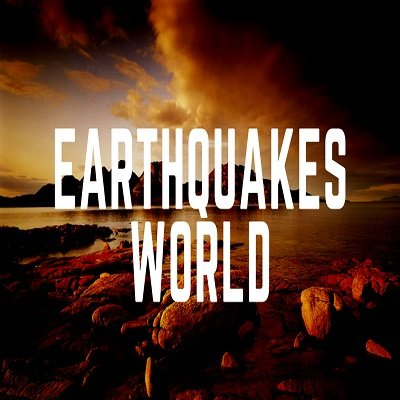 Earthquakes World