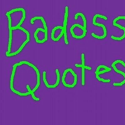 Badass Quotes (@BadassQuotes) | Twitter