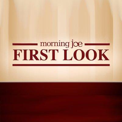 Morning Joe First Look (@mjfirstlook) Twitter profile photo