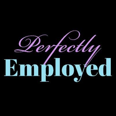 Perfectly Employed