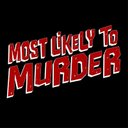 MostLikelyToMurder - @mostlikelymovie Verified Account - Twitter