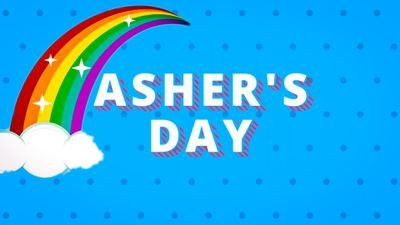 Asher's Day