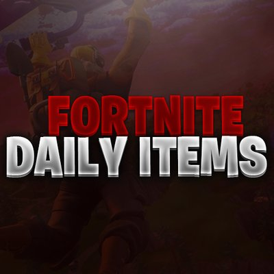 Fortnite Daily Items Fortdailyitems Twitter -