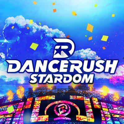 DANCERUSH STARDOM公式