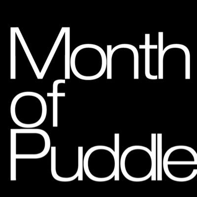month of puddle monthofpuddle twitter