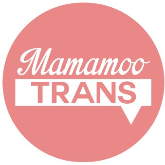 MamamooTrans // CLOSED on Twitter: