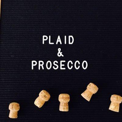a1815cb7566 plaid   prosecco ( PlaidProsecco)