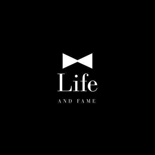 Life and Fame