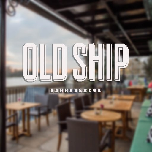 Old Ship Hammersmith