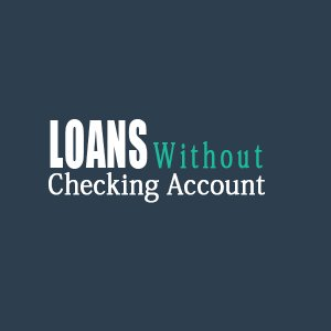 Loans Without Checking Account >> Loans Without Checking Account Loansnoaccount Twitter