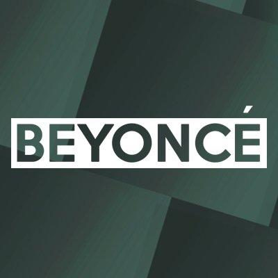Beyoncé | FOTP