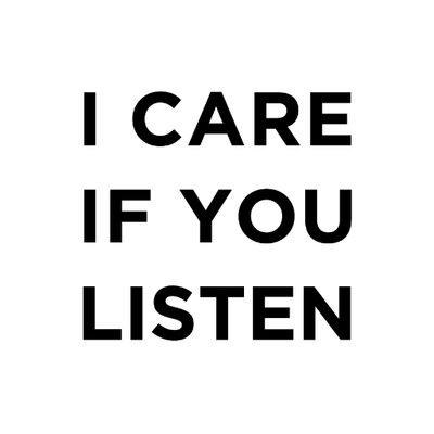 i care if you listen icareifulisten twitter