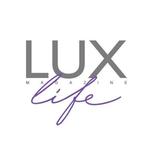 LUXlife (@LuxLifestyleMag) | Twitter