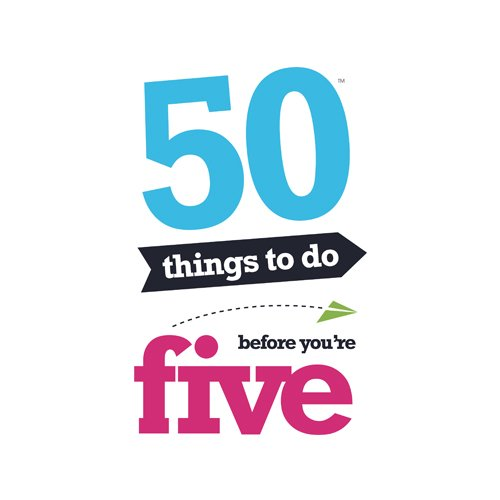 Image result for 50 things to do before you're 5