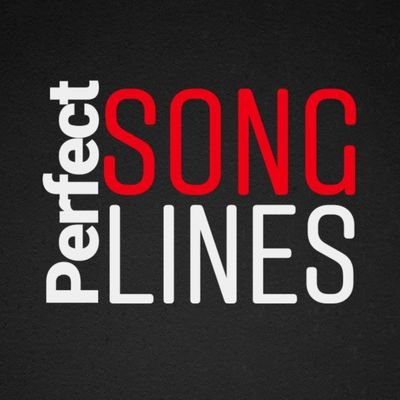 Perfect Song Lines (@ThePerfectLines) | Twitter