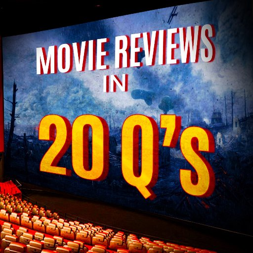 Movie Reviews In 20 Q's Podcast