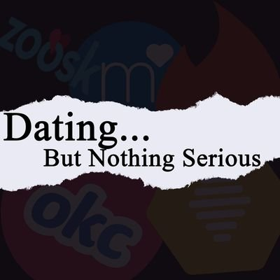 Dating is nothing