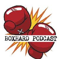 BoxHard Podcast 🥊