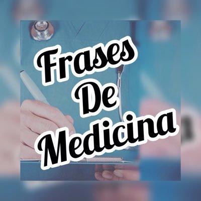 Frases De Medicina At Medfrase Twitter