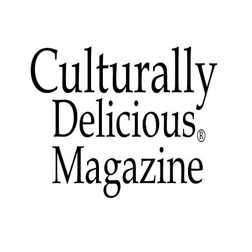 Culturally Delicious Magazine
