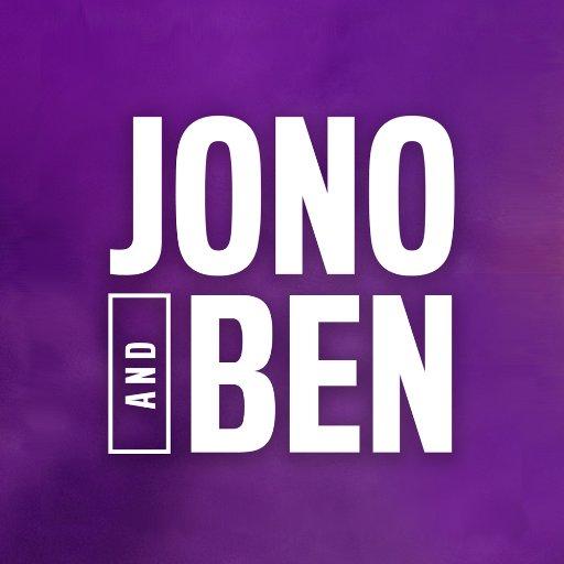 @JonoAndBen