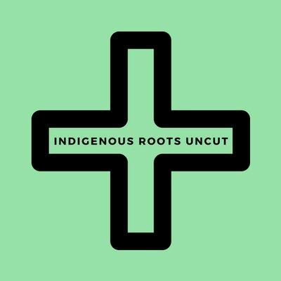 Indigenous Roots Uncut (@RootsUncut) Twitter profile photo