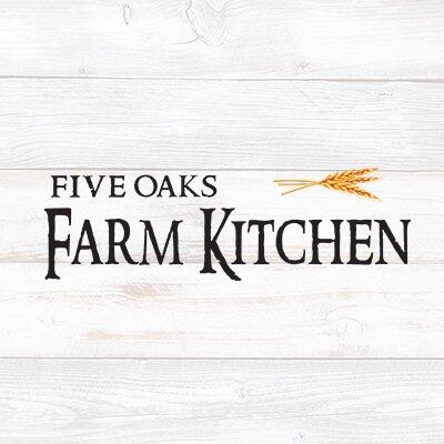 Five Oaks Farm Kitchen Fiveoaksfarmkit Twitter