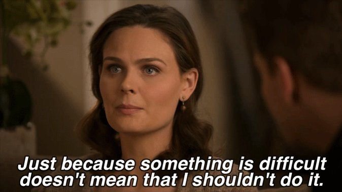 Here is some #MondayMotivation from yours truly, Dr. Brennan. #Bones h...