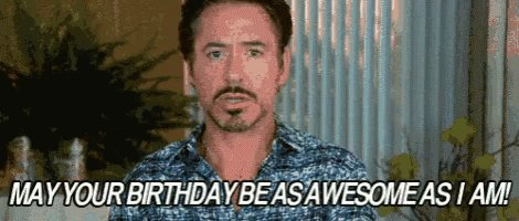 Happy birthday! I love you so much!! I hope you have a great day today!!     the gif tho..