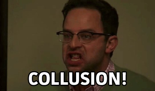 all of this talk of 'collusion' today has @nickkroll's voice echoing in my ears... https://t.co/PX4Rkk9Jir