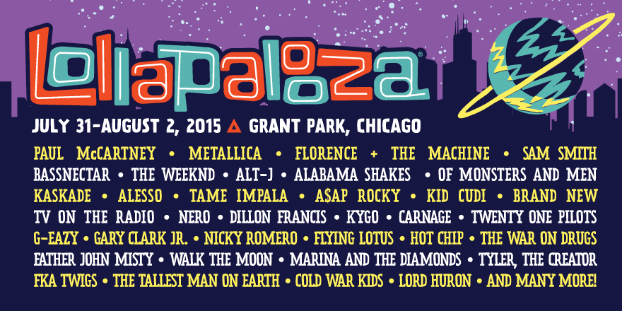 Check out the full #Lolla lineup by day NOW! Single-Day Passes go on sale at 10am CT. http://t.co/GzoIyqJ94o http://t.co/p1qVPJlC62