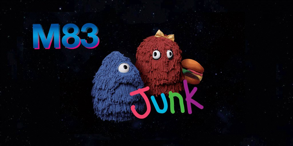 'Junk' is out now! #M83Junk https://t.co/UyJkQq6PNy https://t.co/4Bnb5lMekV